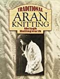 img - for Traditional Aran Knitting (Dover Knitting, Crochet, Tatting, Lace) book / textbook / text book