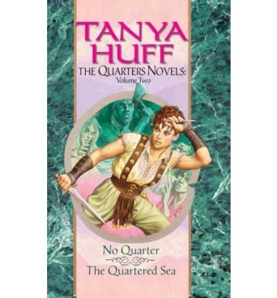 The Quarters Novels: No Quarter / The Quartered Sea