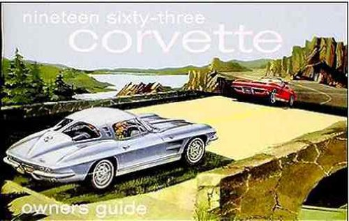 Read Online 1963 CHEVY CORVETTE COMPLETE & UNABRIDGE FACTORY OWNERS OPERATING & INSTRUCTION MANUAL - USERS GUIDE. INCLUDES: Stingray Convertible, and the Corvette Sting Ray Fastback Sport Coupe Models. 63 CHEVROLET ebook