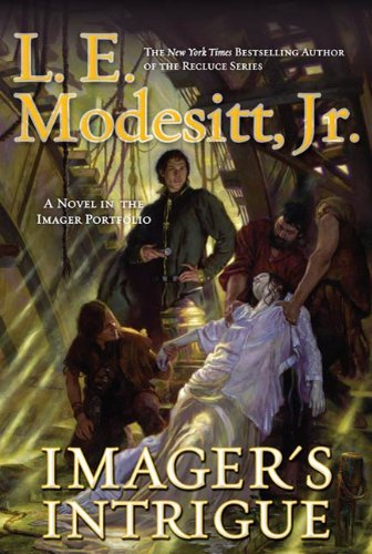 Imager's Intrigue: The Third Book of the Imager Portfolio ()