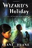 Wizard's Holiday, Diane Duane, 0152047719