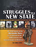 img - for Struggles in a New State: The 1910 Journey of the Abernathy Boys as a Framework of the Political Issues and Societal Changes in Oklahoma book / textbook / text book