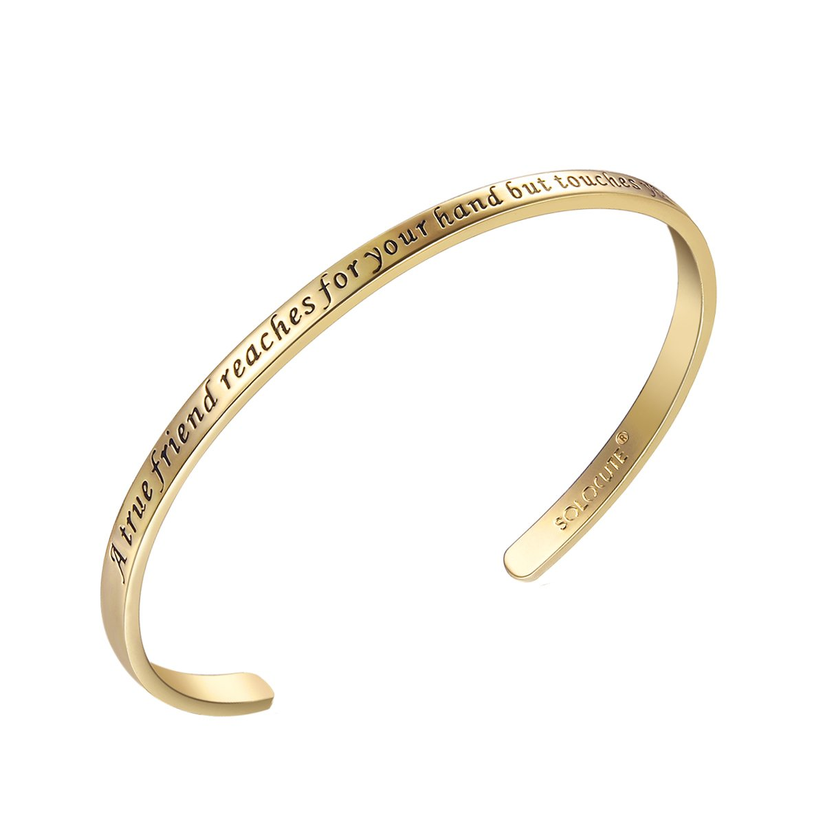 SOLOCUTE Gold Cuff Bangle Bracelet Engraved ''A True Friend Reaches For Your Hand But Touches Your Heart'' Inspirational Jewelry, Perfect Gift for Christmas Day, Thanksgiving Day and Birthday