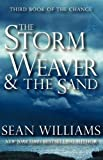 The Storm Weaver and the Sand, Sean Williams, 0759285292