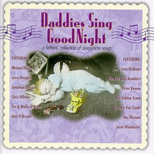 Daddies Sing Good Night by Sugar Hill
