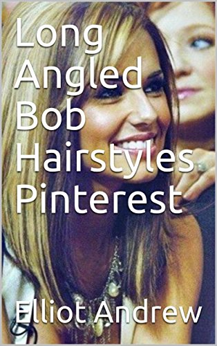 Long Angled Bob Hairstyles - Pinterest Hairstyle