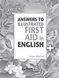 Answers to the Illustrated First Aid in English