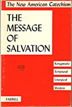 The Message of Salvation (The New American…