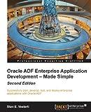 Read Oracle ADF Enterprise Application Development - Made Simple : Second Edition Epub