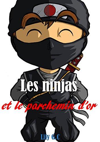 Amazon.com: Les ninjas et le parchemin dor (French Edition ...