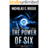 The Power of Six: A Collection of Science Fiction Short Stories (Short SSF Stories Book 1)