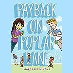 Payback on Poplar Lane | Margaret Mincks