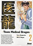 Team Medical Dragon, Tome 2 (French Edition)