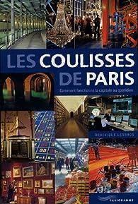 Les coulisses de Paris par Dominique Lesbros