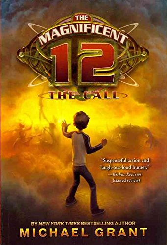 [The Magnificent 12: The Call] (By: Michael Grant) [published: July, 2011] pdf epub