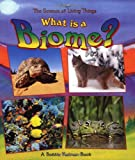 What Is a Biome? (Science of Living Things (Paperback))