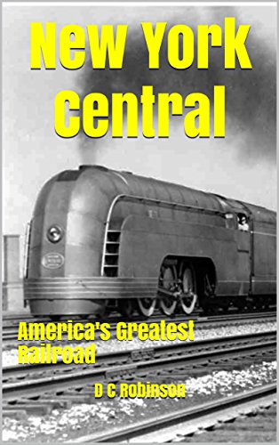 Dewitt Clinton Railroad (New York Central : America's Greatest Railroad)