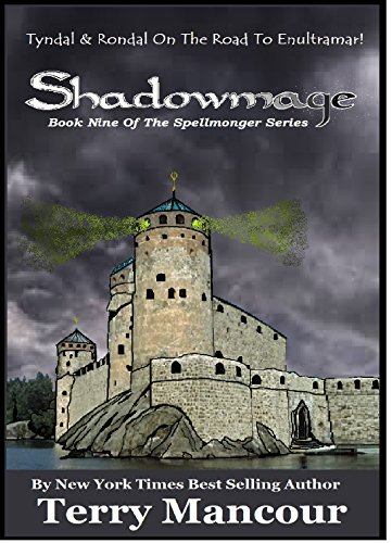 Shadowmage book nine of the spellmonger series kindle edition shadowmage book nine of the spellmonger series by mancour terry fandeluxe Images
