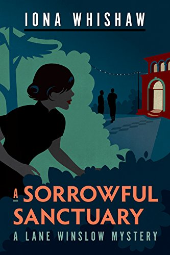 A Sorrowful Sanctuary: A Lane Winslow Mystery by [Whishaw, Iona]