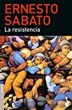 La resistencia (Spanish Edition)