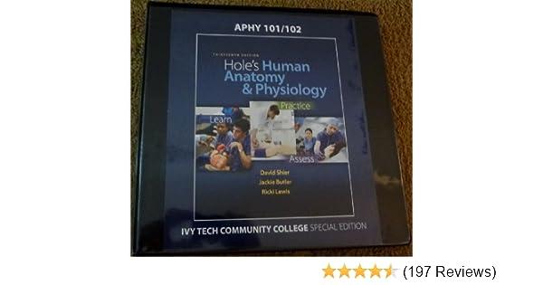 Hole\'s Human Anatomy & Physiology, Thirteenth Edition Ivy Tech ...