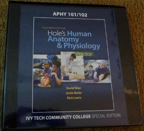Hole\'s Human Anatomy & Physiology, Thirteenth Edition Ivy Tech ...
