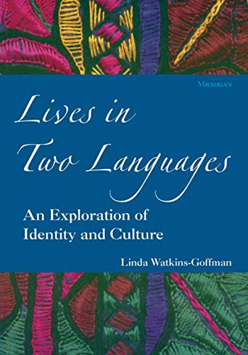Lives in Two Languages: An Exploration of Identity and Culture (Michigan teacher training)