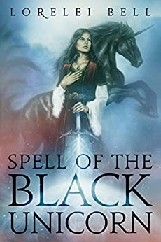 Spell of the Black Unicorn (Chronicles of Zofia Trickenbod Book 1) by [Bell, Lorelei]