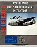 B-24 Liberator Pilot's Flight Operating Instructions, U. S. Army Air Force, 1935327887