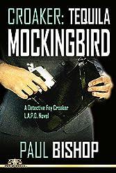 Croaker 3: Tequila Mockingbird