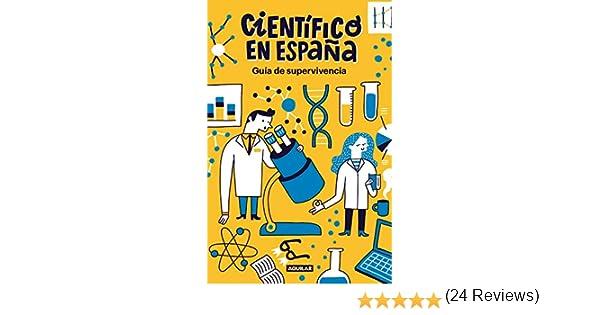Guía de supervivencia de Científico en España eBook: CIENTIFICO EN ...