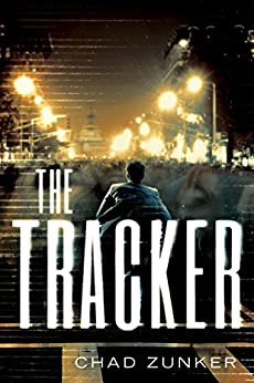 The Tracker (Sam Callahan Book 1) by [Zunker, Chad]