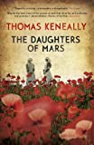 The Daughters of Mars by Thomas Keneally front cover