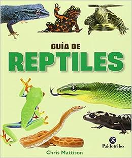 Book's Cover of Guía de reptiles (Color) (Animales de Compañía) (Español) Tapa blanda – 20 marzo 2015