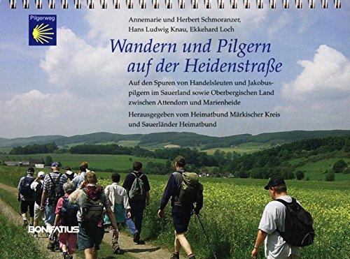wandern-und-pilgern-auf-der-heidenstrasse-auf-den-spuren-von-jakobuspilgern-und-handelsleuten-im-sauerland-sowie-im-oberbergischen-land-zwischen-attendorn-und-marienheide