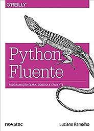 Python Fluente: Programação Clara, Concisa e Eficaz