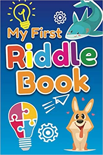 My First Riddle Book Fun Riddles For Kindergarten And Preschool Boys And Girls What Am I Simple And Fun Riddles With Answers Global Peach 9781671536135 Amazon Com Books