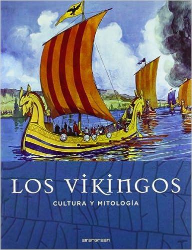 Los vikingos: cultura y mitologia de John Grant