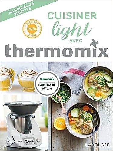 Amazon Fr Cuisiner Light Avec Thermomix Berengere Abraham Livres