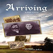 Arriving: 1909-1919: Understanding Ursula, Book 1 | Corinne Jeffery