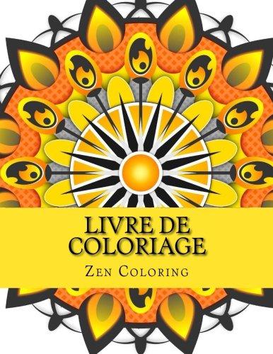 Livre De Coloriage: Patrons De Libérer Le Stress Le Mandala Adulte  De Coloriage Livre Volume 3 French Edition