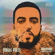 Jungle Rules [Explicit]