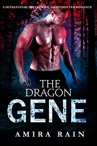 The DRAGON Gene: A Sensational Paranormal Shapeshifter Romance (WereGenes Book 1)