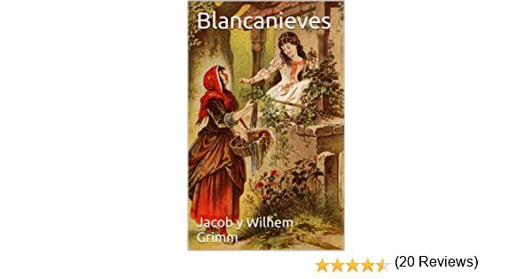 Blancanieves (con Biografía) eBook: Jacob y Wilhem Grimm, José Carlos Suárez da Rosa: Amazon.es: Tienda Kindle