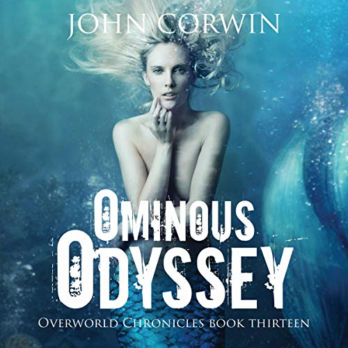 Pdf Science Fiction Ominous Odyssey: Overworld Chronicles, Book 13