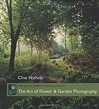 The Art of Flower & Garden Photography