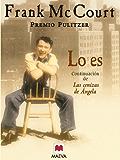 Lo es (Frank McCourt) (Spanish Edition)