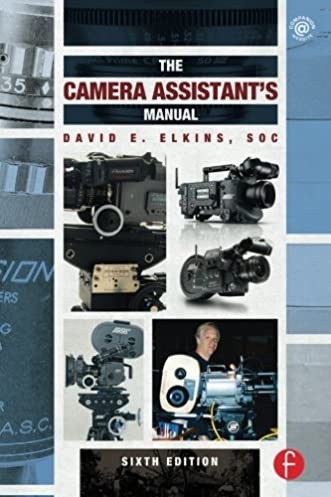 amazon com the camera assistant s manual sixth edition rh amazon com Call Center Engineer Camera Safety Tether