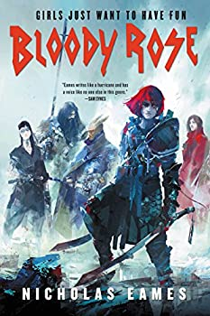 Bloody Rose by Nicholas Eames epic fantasy book reviews