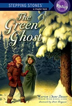 The Green Ghost (A Stepping Stone Book(TM)) by [Bauer, Marion Dane]
